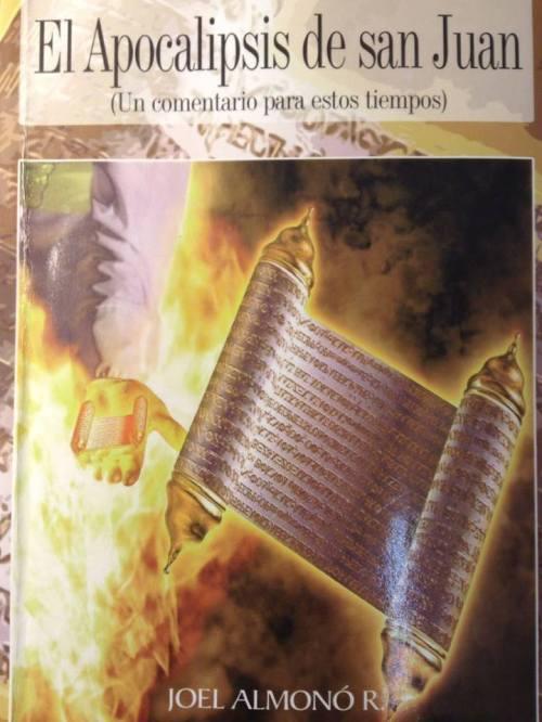 Apocalipsis de san Juan (Un comentario para estos tiempos) 2013